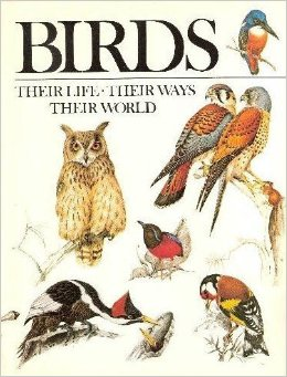 Birds: Their Life Their ways Their World