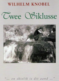 Twee Siklusse, compiled and published by Deon Knobel